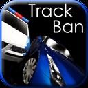 Track Ban ! !