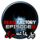 Factory of death episode2
