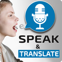 Speak and Translate - Voice Typing with Translator