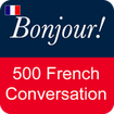 French Conversation: Learn to speak French