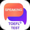 Speaking - TOEFL® Speaking Questions & Answers
