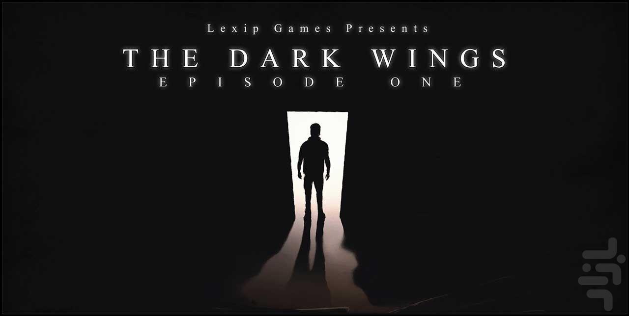 بالهای تاریک (قسمت اول) - عکس بازی موبایلی اندروید