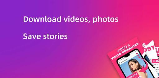Story saver, Video Downloader for Instagram – دانلود ویدیو و استوری اینستاگرام - عکس برنامه موبایلی اندروید